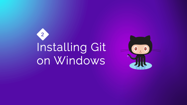 Installing Git on Windows video image